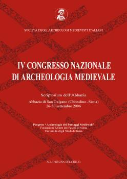 Atti del IV Congresso Nazionale di Archeologia Medievale
