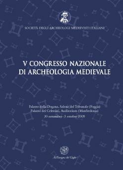 Atti del V Congresso Nazionale di Archeologia Medievale