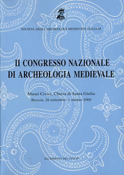 Atti del II Congresso Nazionale di Archeologia Medievale