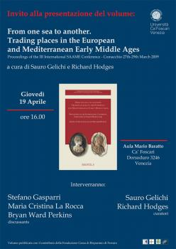 From one sea do another, Trading places in the European and Mediterranean Early Middle Ages