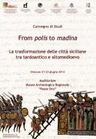 From polis to madina. La trasformazione delle città siciliane tra tardoantico e altomedioevo