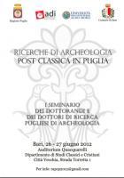 """Seminario """"Ricerche di Archeologia Post Classica in Puglia"""""""