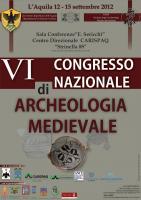 VI Congresso Nazionale di Archeologia Medievale